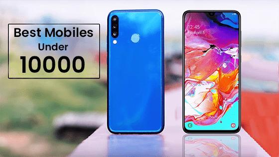 Best Mobiles Under 10000